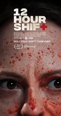 فيلم 12 Hour Shift 2020 مترجم اون لاين